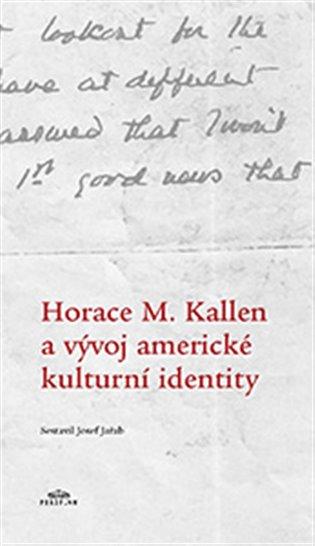 Horace M. Kallen a vývoj americké kulturní identity
