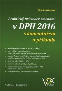 Praktický průvodce změnami v DPH 2016