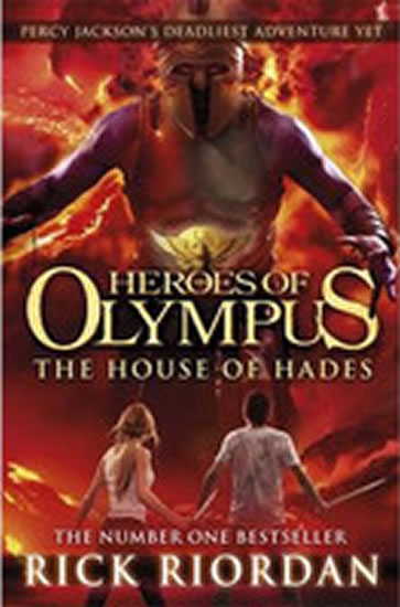 The House of Hades - Heroes of Olympus